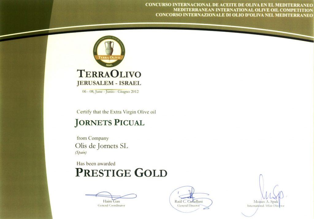 Medalla Prestigi d'Or a la Competició Internacional d'Oli Terraolivo (Israel)