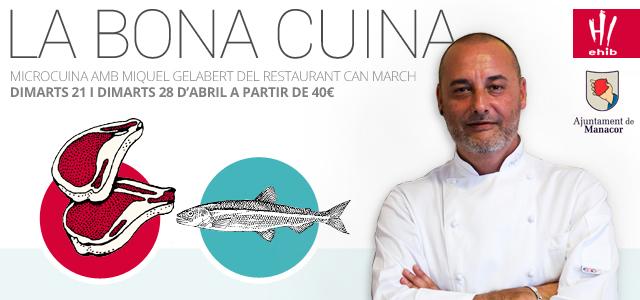 La Bona Cuina amb Miquel Gelabert del restaurant Can March